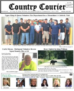 July 18, 2018 online issue of the Country Courier Newspaper. Serving the King William & King & Queen communities since 1989.