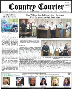 August 1, 2018 online issue of the Country Courier Newspaper. Serving the King William & King & Queen communities since 1989. https://countrycouriernews.com/