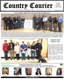March 20, 2019 online issue of the Country Courier Newspaper. Serving the King William & King & Queen communities since 1989. https://countrycouriernews.com/