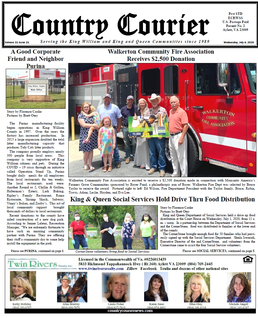 July 8, 2020 online issue of the Country Courier Newspaper. Serving the King William and King & Queen communities since 1989.