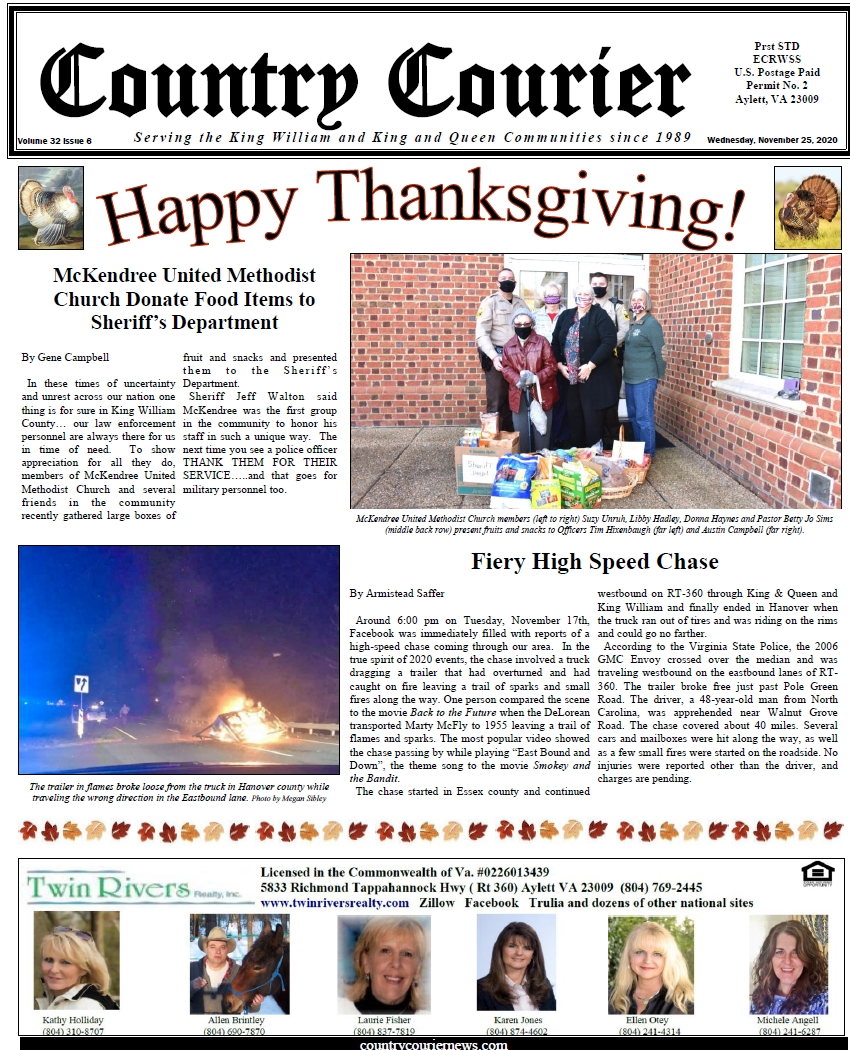 November 11, 2020, online issue of the Country Courier Newspaper. Serving the King William and King & Queen communities since 1989. It would be the Black Friday Edition if we sold some ads.