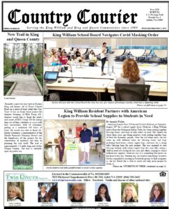 September 1, 2021, online issue of the Country Courier Newspaper. Serving the King William and King & Queen communities since 1989.